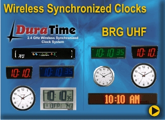 BRG Synchronized Clocks include the DuraTime Wireless clocks system, UHF Wireless Synchronized Clock System, Power-over-Ethernet, PoE, Ethernet and Serial Wire Synch Clocks